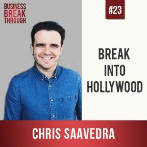 Chris Saavedra- Business Breakthrough Podcast