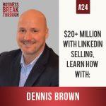 LinkedIn Selling- Business Breakthrough Podcast