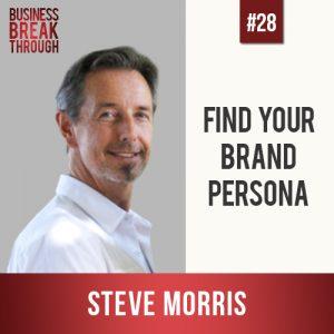 Steve Morris- Business Breakthrough Podcast