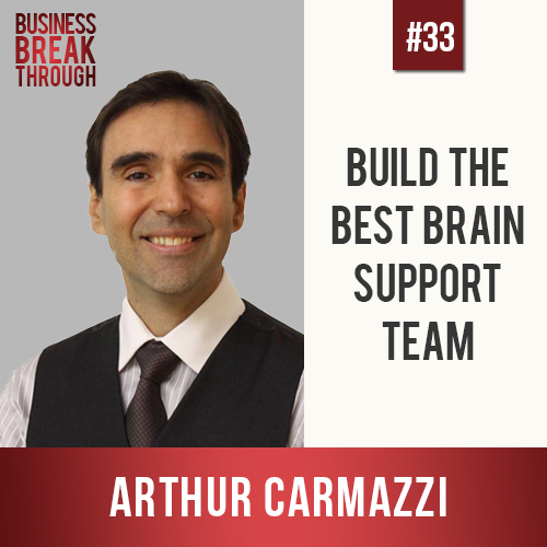 Arthur Carmazzi - Business Breakthrough Podcast
