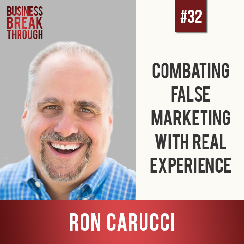 Ron Carucci - Business Breakthrough Podcast