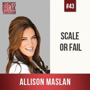 Allison Maslan on Business Breakthrough Podcast - Estie Rand
