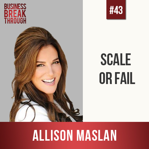 Allison Maslan on Business Breakthrough Podcast - Estie Rand